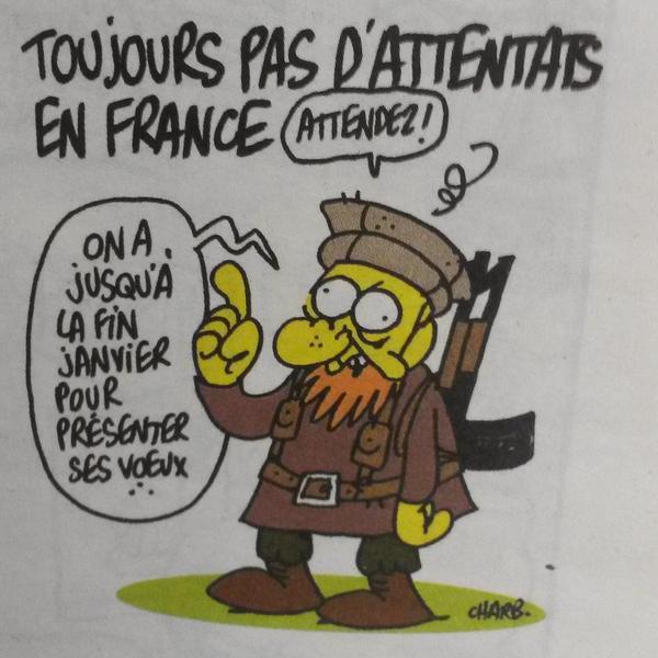 """Charb el autor de esta viñeta premonitoria esta entre la vida y la muerte: """"Todavía sin atentado en Francia: Esperad, tenemos hasta finales de enero para felicitar el año..."""""""