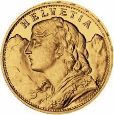 """Un Vreneli de oro,.El nombre de la moneda proviene de « Verena » una personificación femenina de la Confederación suiza (como la """"Marianne"""" francesa o la """"Miss Liberty"""" norte americana.)"""