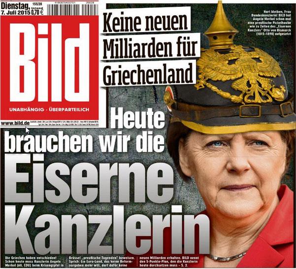 Portada del Bild leido por 5 millones de alemanes cada dia reclamando un Merkel de hierro en alusión a Bismarck...Durante sus últimos años de vida se le apodó el «Canciller de Hierro» por su determinación y mano dura en la gestión de todo lo relacionado con su país, que incluía la creación de un sistema de alianzas internacionales que aseguraran la supremacía de Alemania, conocido como el Reich.